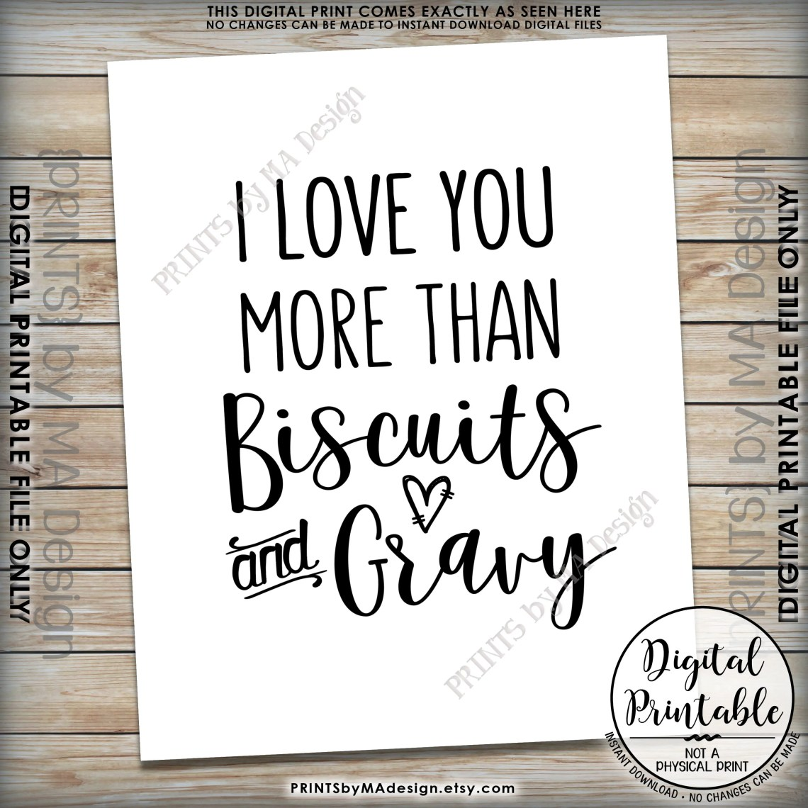 Download I Love You More Than Biscuits and Gravy Sign, Wedding ...
