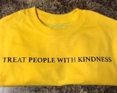Treat People With Kindness Shirt