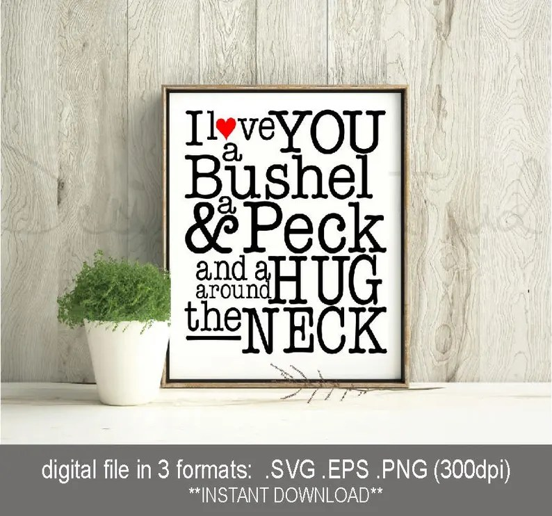 Download SVG I Love You a bushel and a peck / hug around the neck ...