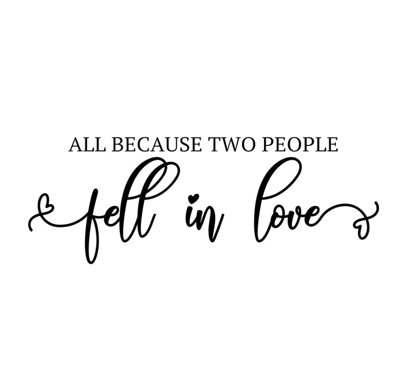 Download All Because Two People Fell In Love Digital File SVG PNG ...