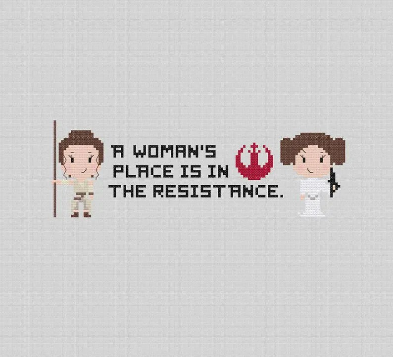A Woman's Place is in the Resistance Star Wars Cross Stitch Pattern