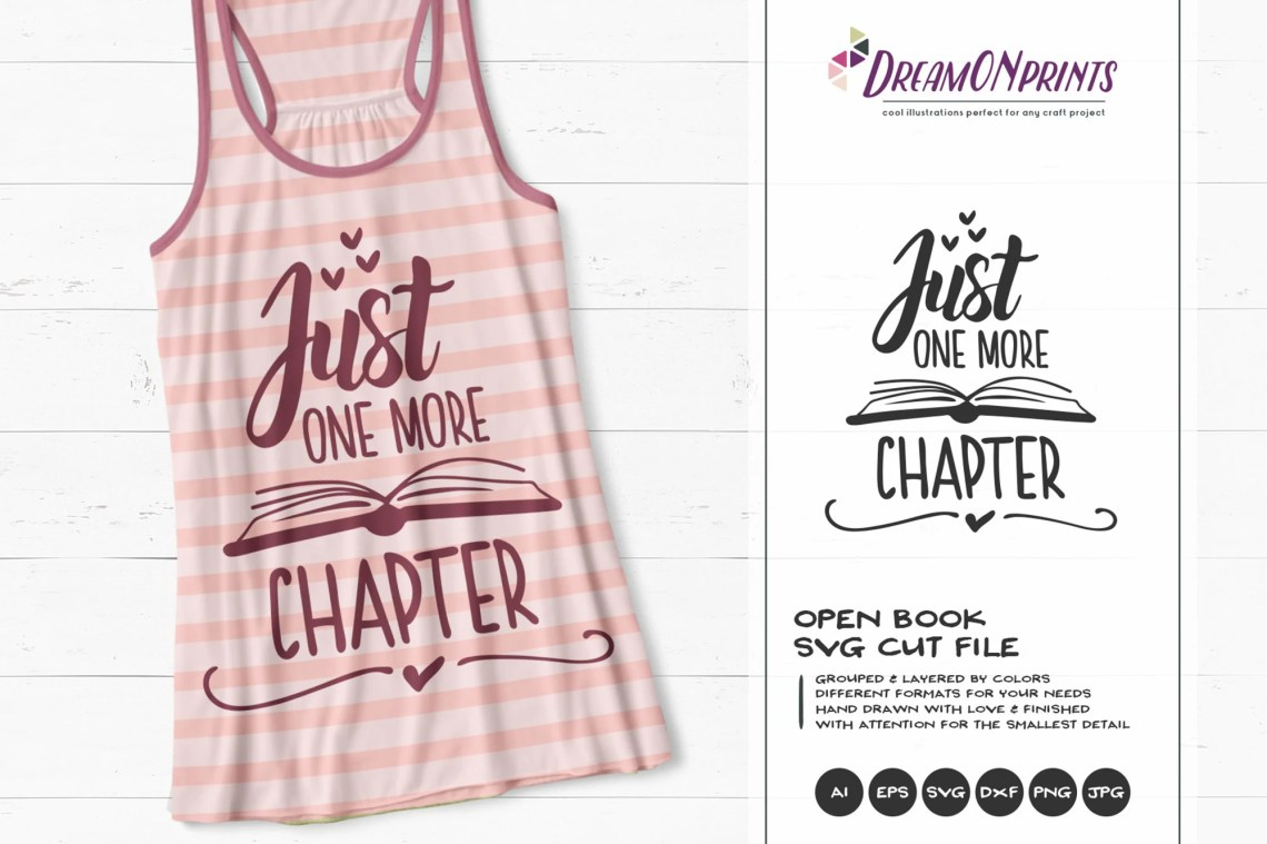Download Just One More Chapter SVG | Books SVG | Book Lover ...