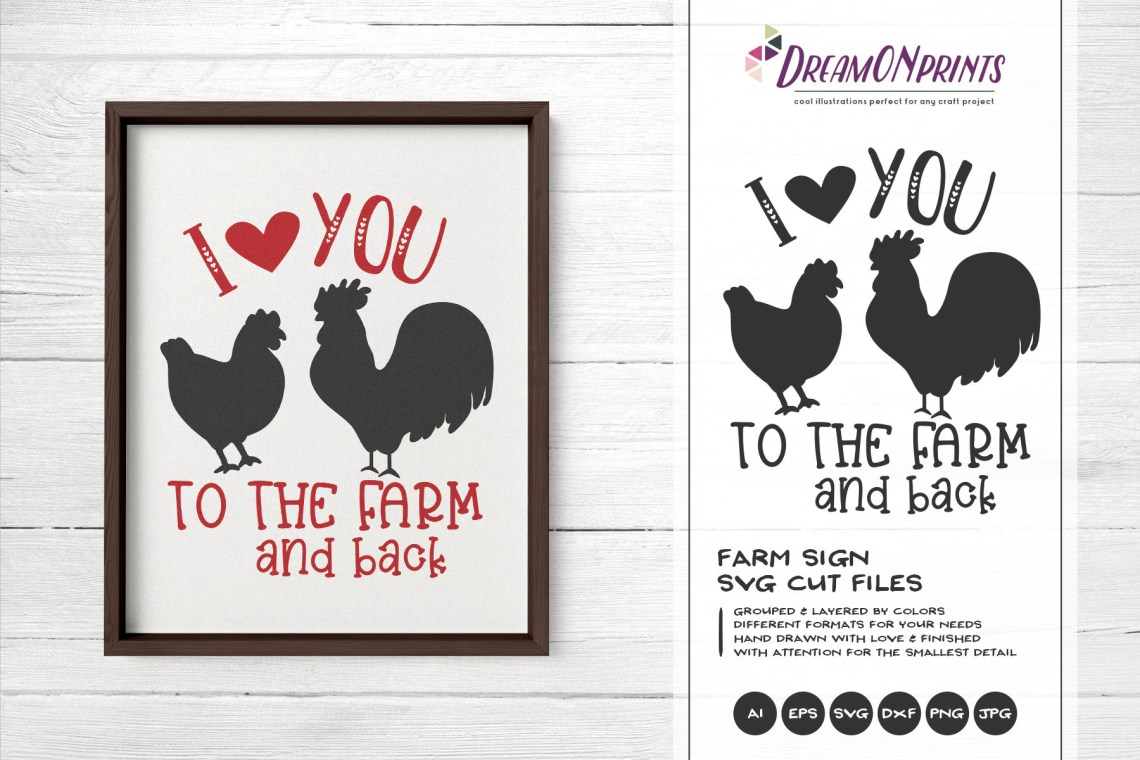 Download I Love You to the Farm and Back svg, Hen SVG, Rooster Svg ...