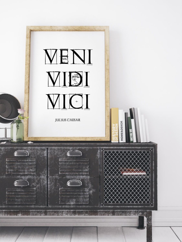 Printable Quote Veni Vidi Vici Julius Caesar Calligraphy