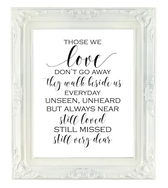 Download Those We Love Don't Go Away Memorial Sign 8x10 Printable ...