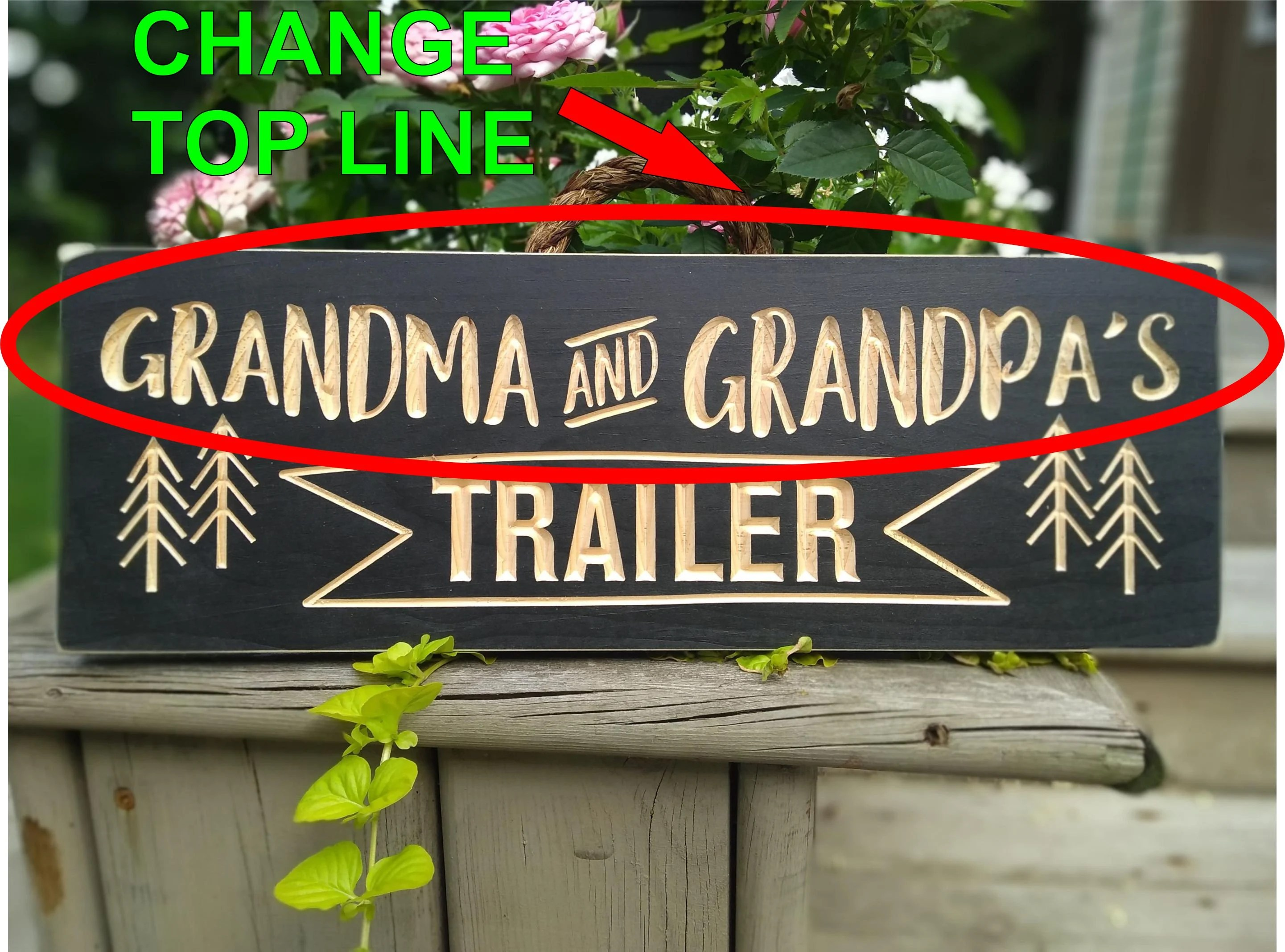 Wooden signGrandma and Grandpa's Trailerpersonalized Change Top Line