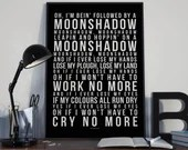 Moonshadow - Song Lyrics Typography Cat Stevens Tribute - PRINTED music Art bedroom office lounge home decor