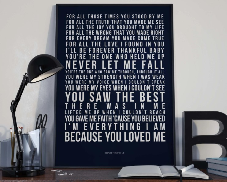 Because You Loved Me - Lyrics Typography Celine Dion Tribute - PRINTED music Art bedroom office old style lounge kitchen home decor