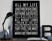 All My Life - Song Lyrics Typography Foo Fighters Tribute - PRINTED music Art bedroom office lounge home decor