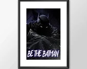 Be The Batman - PRINTED comic book style for the Big Boys Geek man cave nerds bedroom office kids nursery superhero dc comics