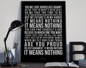 It Means Nothing - Song Lyrics Typography Stereophonics Tribute - PRINTED music Art bedroom office lounge home decor