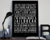 Jailbreak - Song Lyrics Typography ACDC Tribute - PRINTED music Art bedroom office lounge home decor