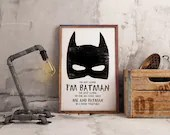 I'm not saying I'm Batman - PRINTED -  for the Big Boys Geek man cave nerds bedroom office kids nursery superhero dc comics
