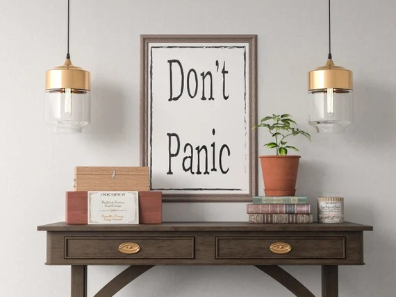 Don't Panic Quote Art Print, Motivational Inspirational Poster Sign Printable  Design office kitchen home decor man cave