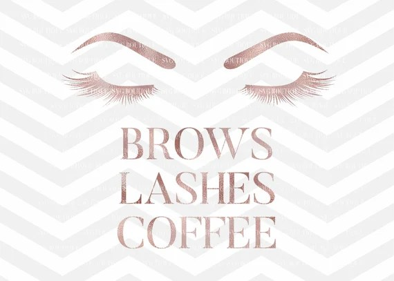 Download Items similar to Brows Lashes Coffee SVG File, Makeup SVG ...