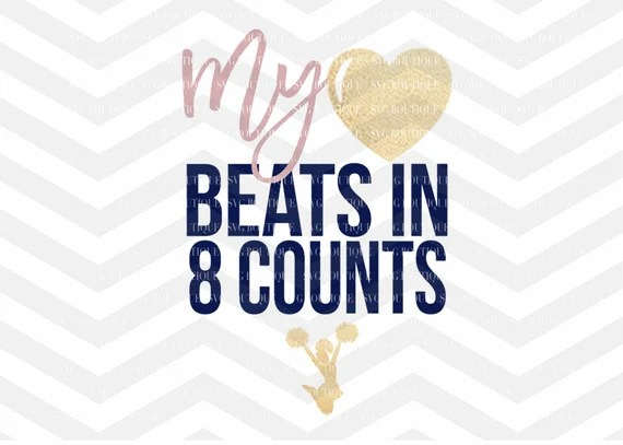 Download My Heart Beats in 8 Counts SVG Cheerleader SVG Dance quote ...
