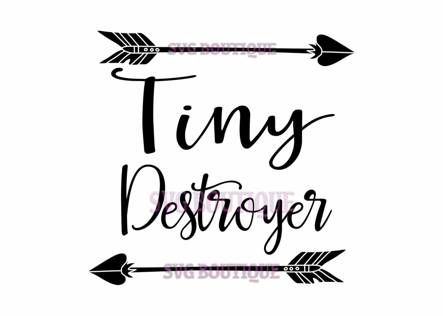 Tiny Destroyer Svg File Newborn Toddler Arrow Clip Art