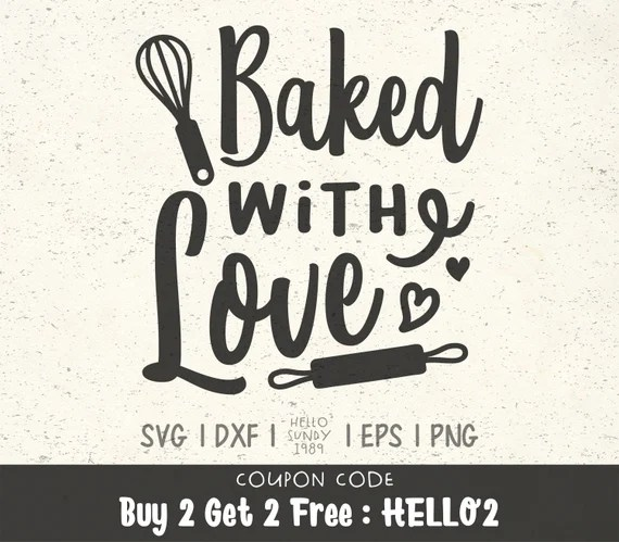 Download Baked With Love svg Funny Kitchen Quote Clipart SVG Files ...
