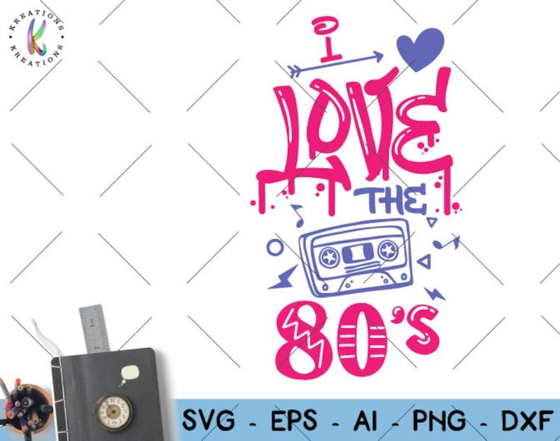 Download I love the 80s svg 80s vibe svg music casset svg music 80s ...