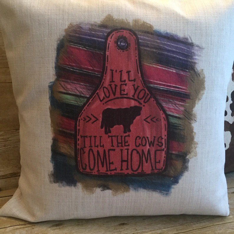 Download I'll Love You Til The Cows Come Home Throw Pillow Cover | Etsy