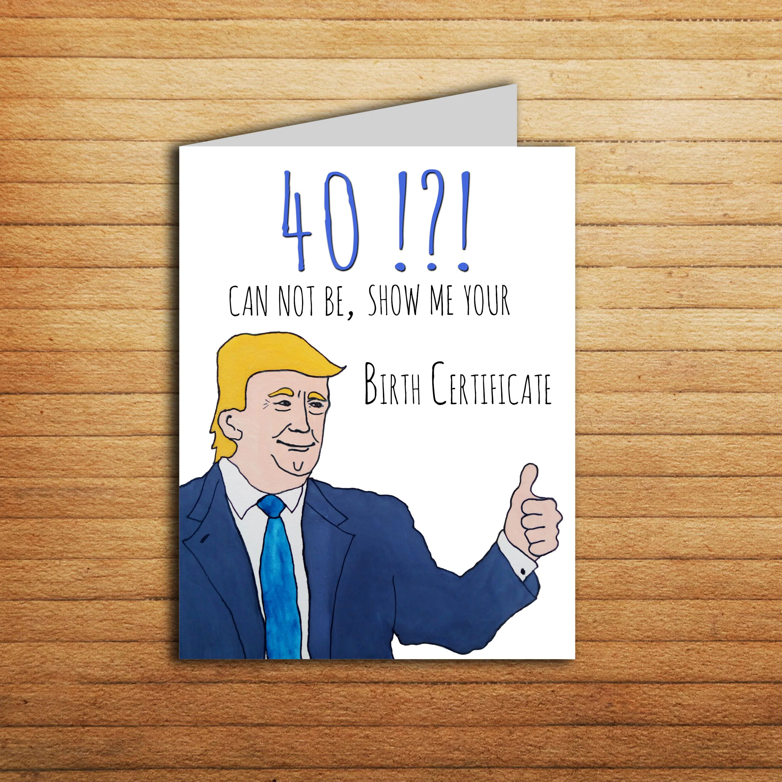 40th Birthday Card Donald Trump Card Birthday Gift For Him