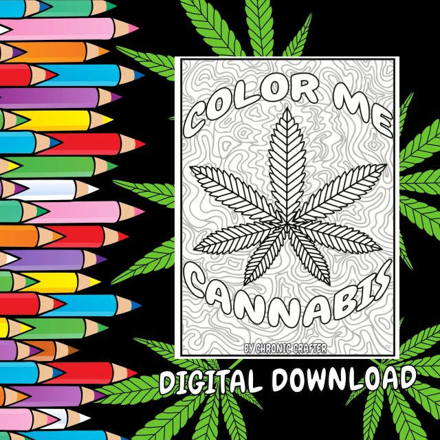 A Stoner Coloring Book: Color Me Cannabis - Instant Digital Download with  19 Pages