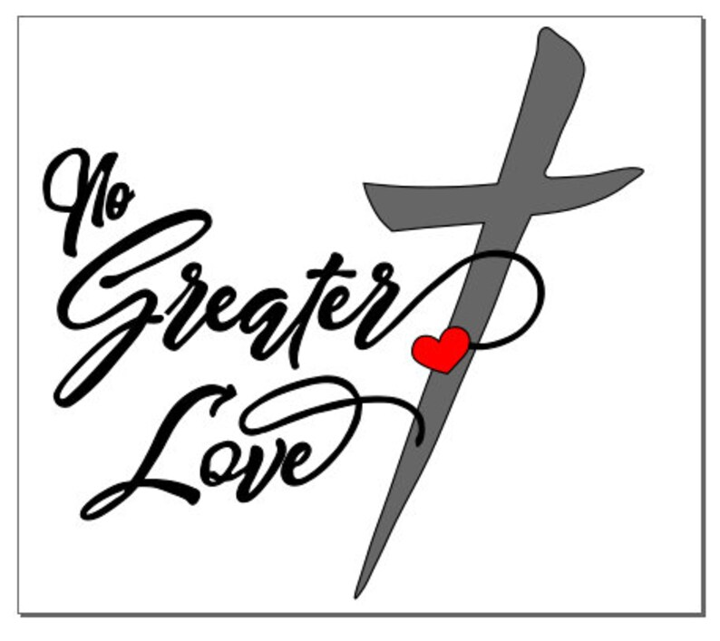 Download FCM files for scanncut and SVG cut fileNo Greater Love | Etsy