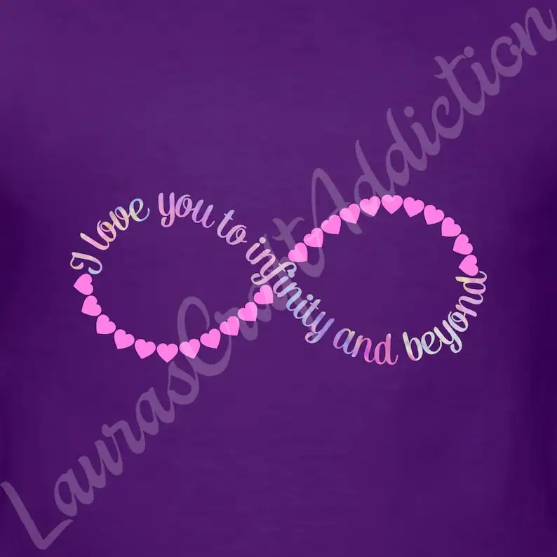 Download 4 I Love You to Infinity and Beyond svg dxf pdf cut files ...