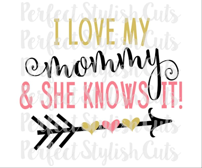 Download Love My Mommy SVG DXF EPS png Files for Cutting Machines ...