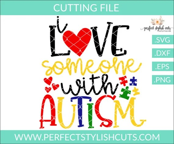 Download I Love Someone With Autism SVG Autism Svg Autism Awareness ...