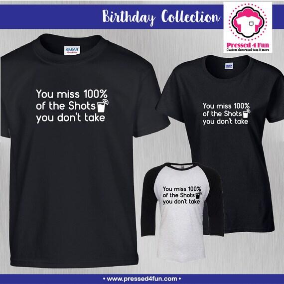 Birthday Shirt Shots Design 21st Birthday Shirts Birthday Etsy