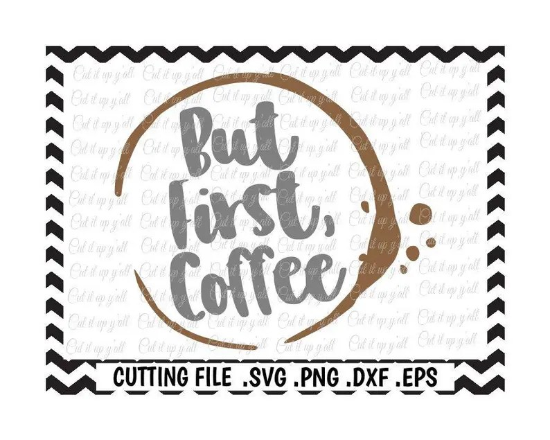 Download But First Coffee Svg File/ Coffee Lover/ Cutting File/   Etsy