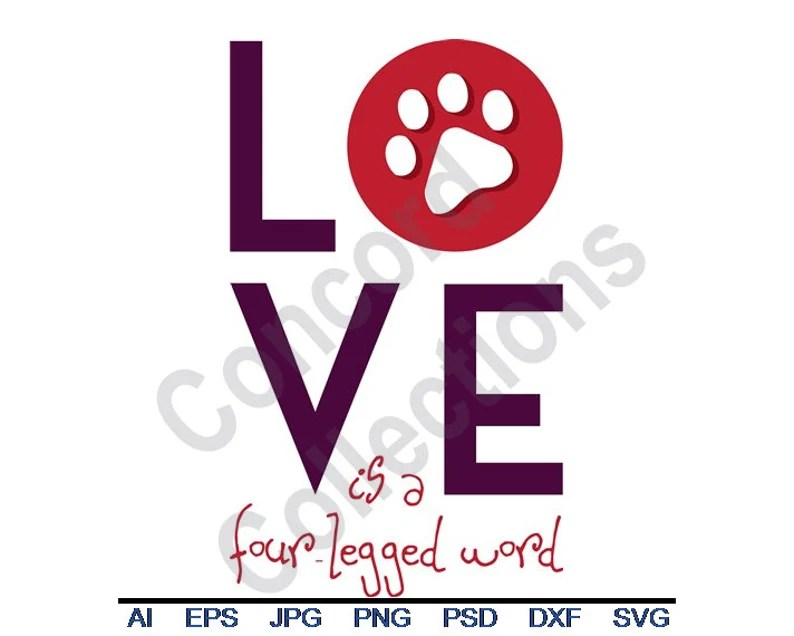 Download Love Pet Paw Print Four Legged Word Svg Dxf Eps Png   Etsy