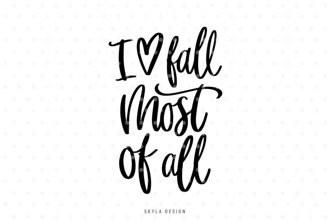 Download I love fall most of all svg file Svg files Autumn svg Fall ...