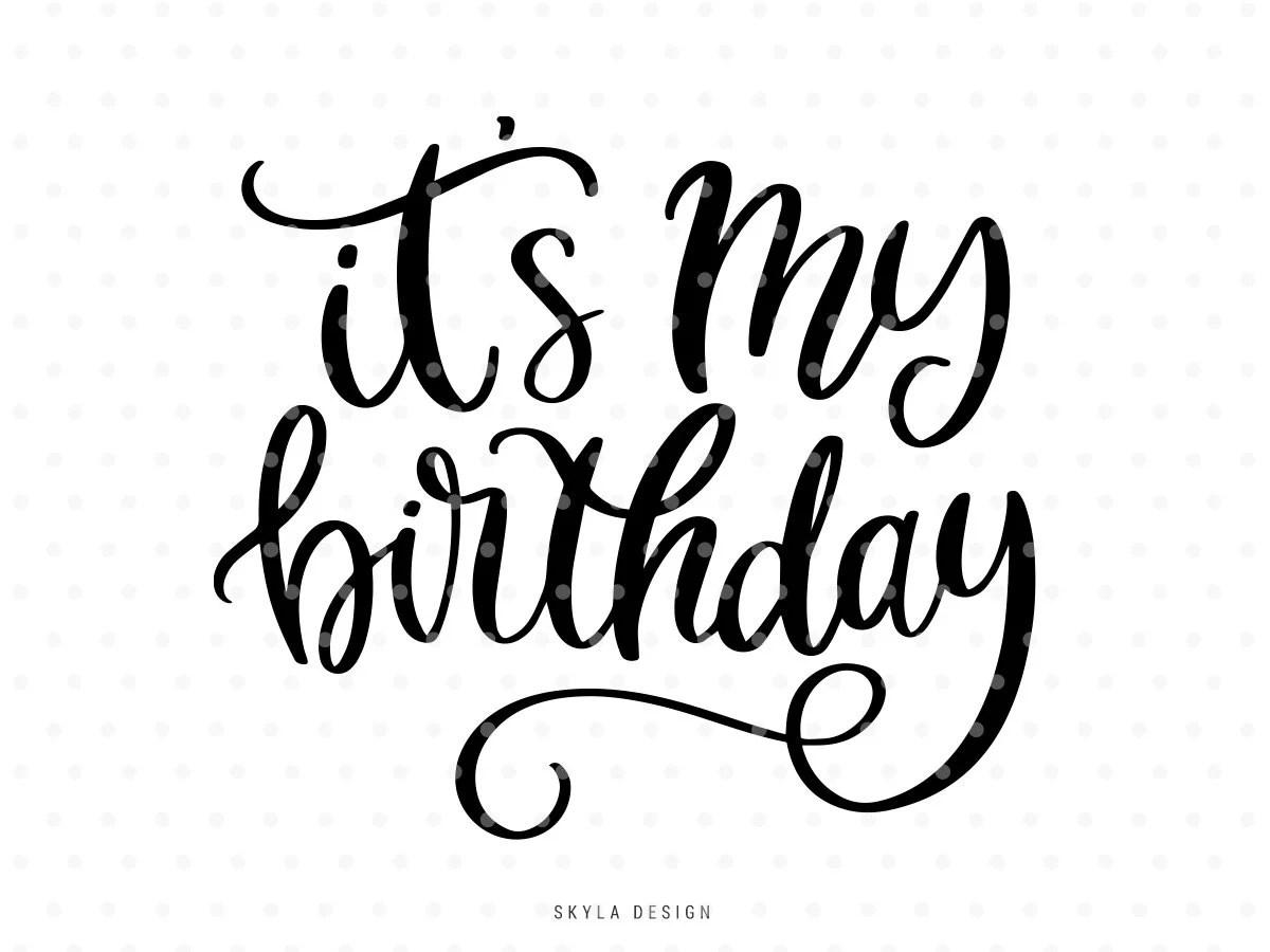Its My Birthday Svg Kids Svg Cutfile Baby Svg Cut File