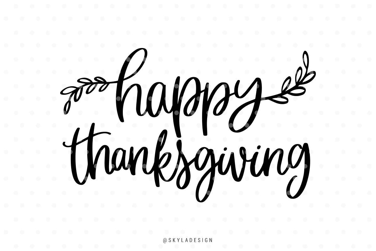 Happy Thanksgiving Svg Thanksgiving Svg Svg Commercial Use