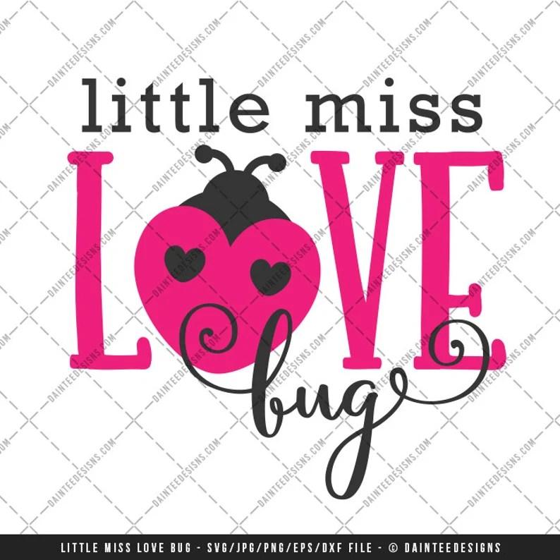 Download Little Miss Love Bug SVG DXF Png Eps File Valentine's | Etsy