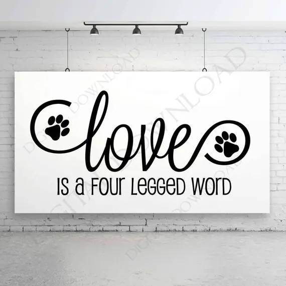 Download Love is a four legged word SVG Design Vector Digital ...