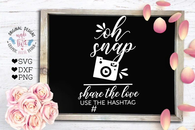 Download Oh Snap svg wedding svg Oh Snap share the love Use the   Etsy
