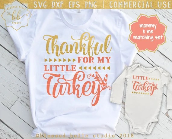 Download Thanksgiving SVG Thankful for my little turkey SVG mommy ...