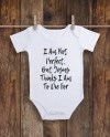 I Am Not Perfect But Jesus Thinks I Am To Die For Onesie Etsy