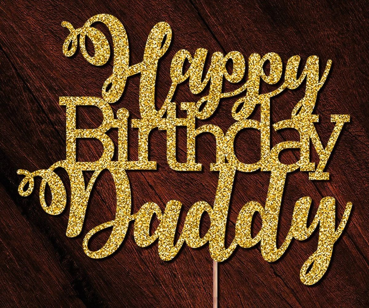 Bodysuits Glitter Way To Say Happy Birthday Daddy Birthday Gift For Dad Happy Birthday Daddy Custom Age One Piece More Colors Available Clothing