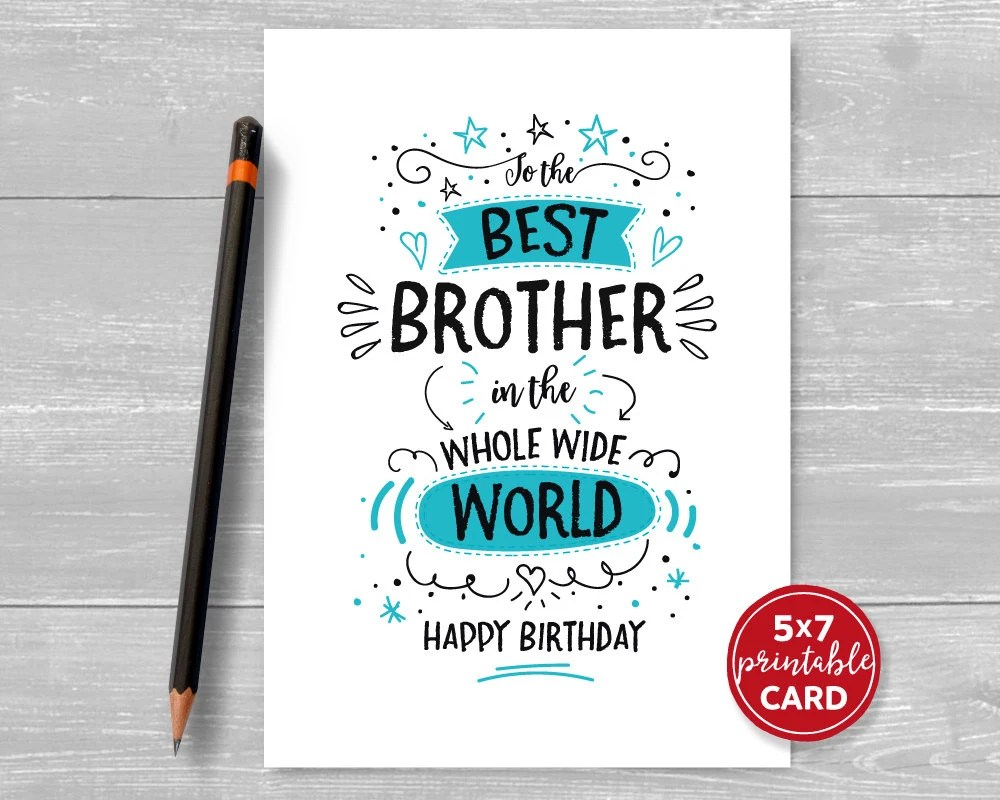 Printable Birthday Card For Brother To The Best Brother In Etsy