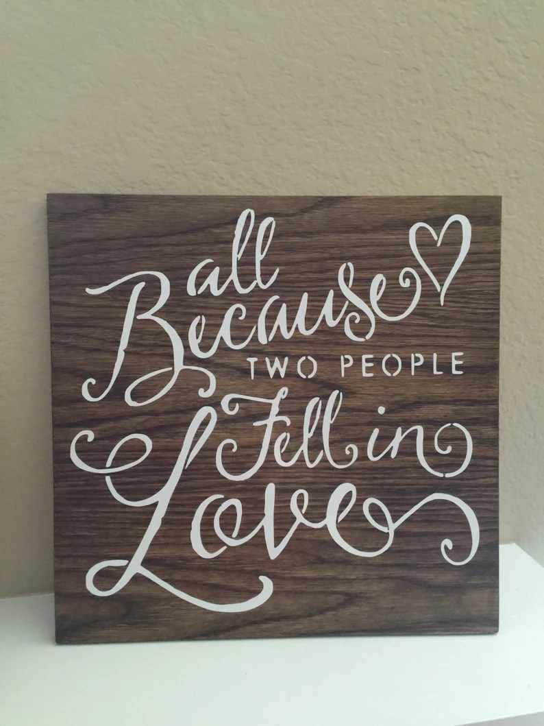 Download All because two people fell in love sign 8x8 | Etsy