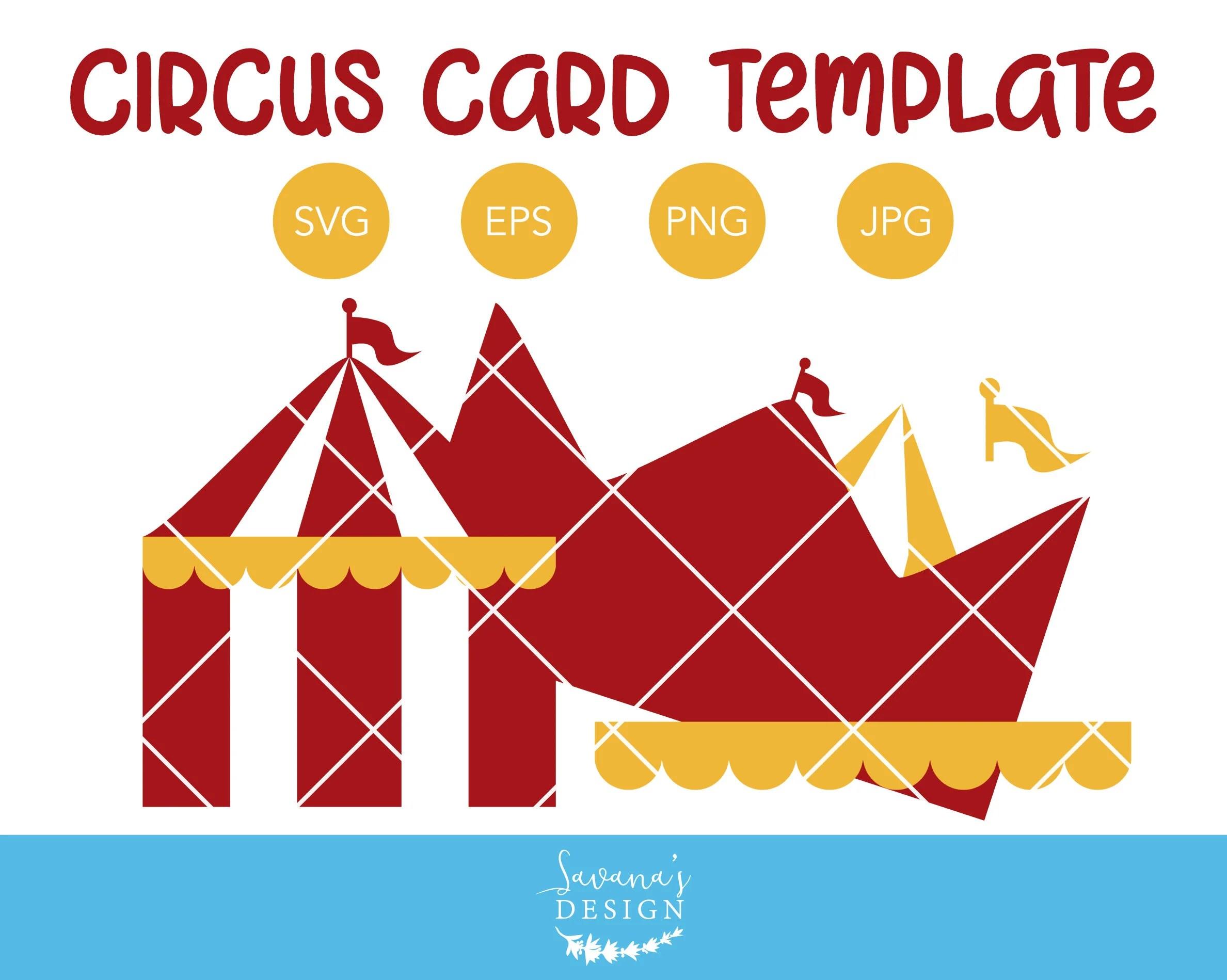 Circus Tent Invitation Template Circus Svg Circus Card Etsy