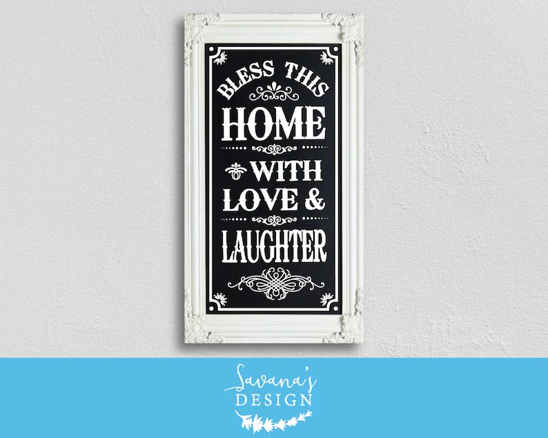 Download Bless this home with love and laughter bless this home svg ...