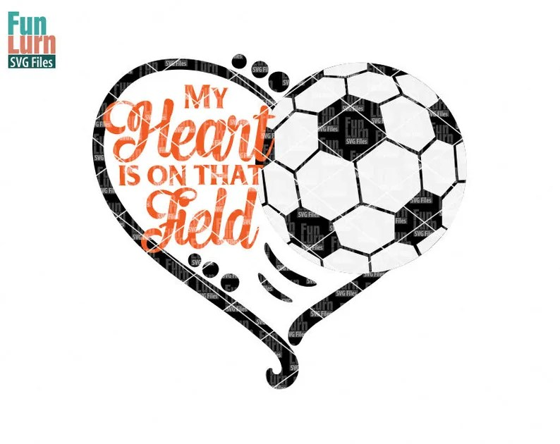 Download My heart is on that field Soccer heart SVG Soccer SVG Love ...