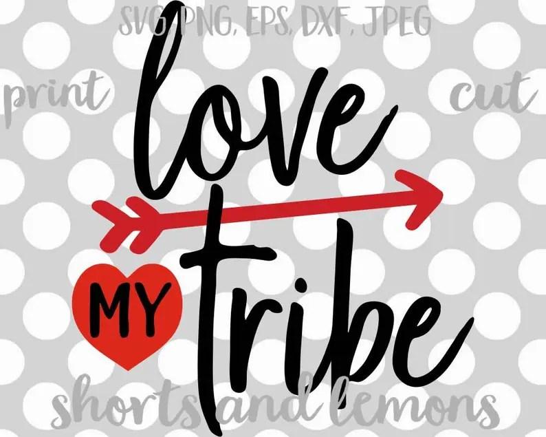 Love my tribe svg tribe svg arrow svg valentine svg SVG   Etsy