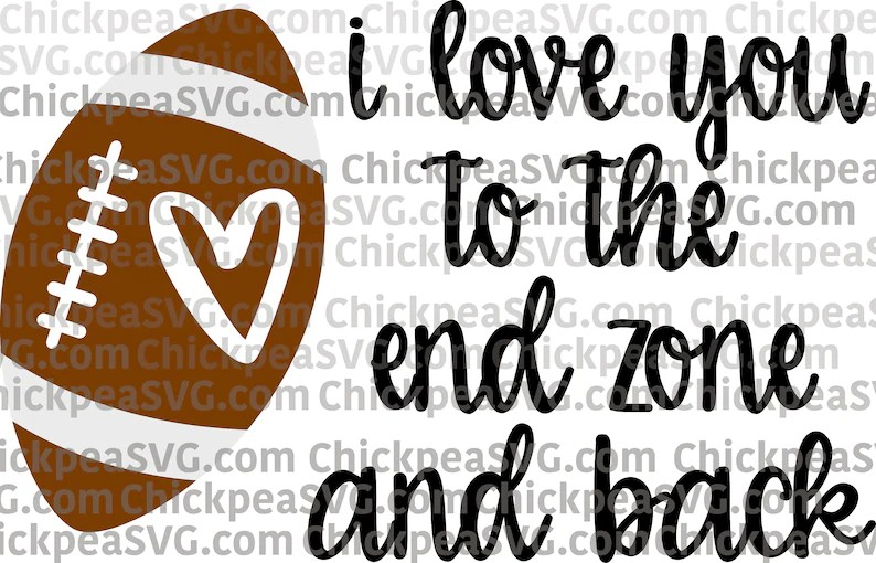 Download I Love You to the End Zone and Back SVG Design football   Etsy