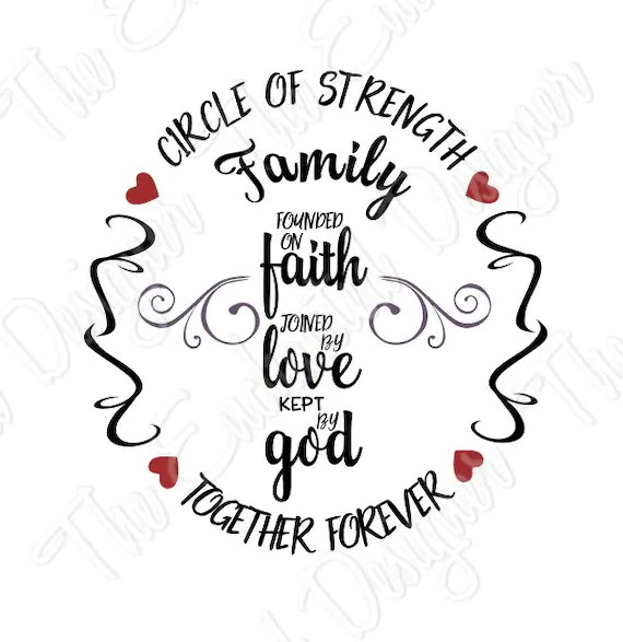Download Circle of Strength SVG Family Svg founded on faith cutting ...